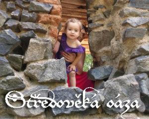 Středověká oáza - odpočinková akce pro rodiny s dětmi, které společně zamíří do středověku